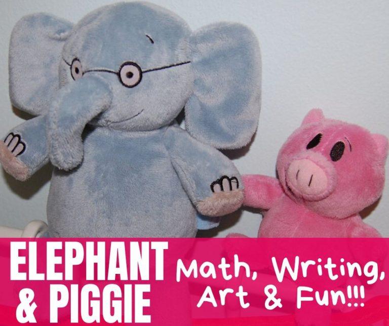 Elephant & Piggie Lesson Plan, Activities, Math, Writing, Art & Exercise