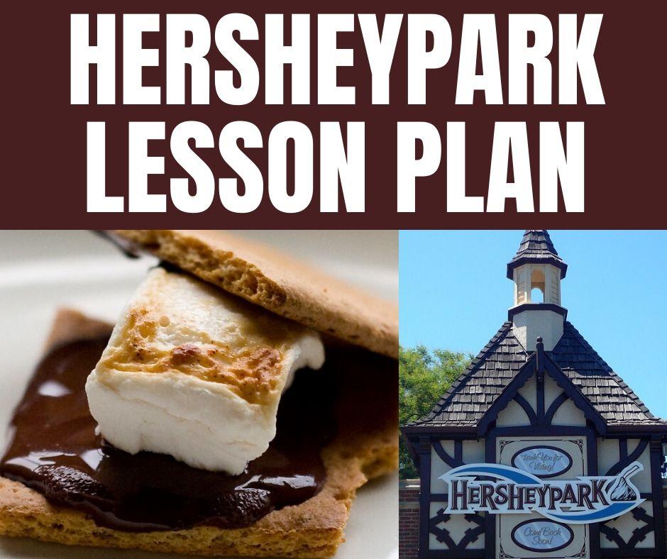 Hersheypark Lesson Plan