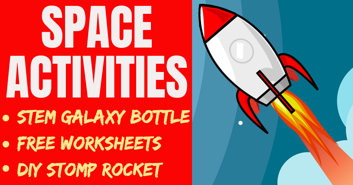 Space Activities for Kids: STEM & DIY Projects, Free Worksheets & More