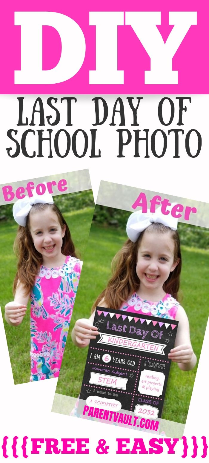 DIY Last Day of School Photo - Editable, Printable, Free Template