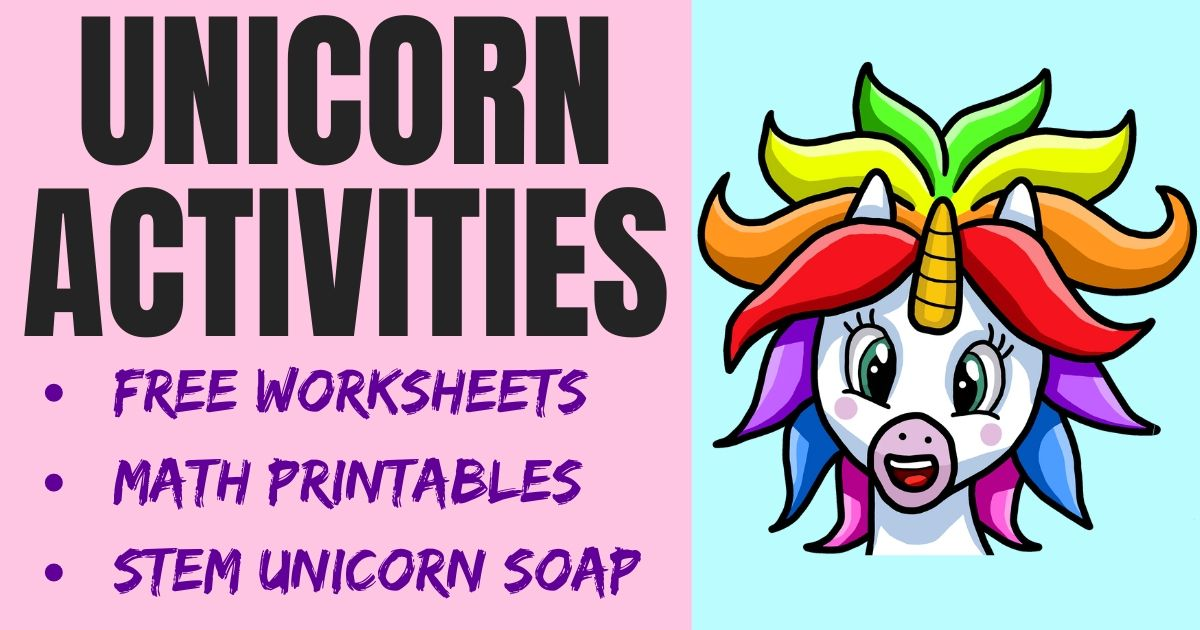 Unicorn Activities for Kids: Free Worksheets, Math Printables, STEM Unicorn Projects