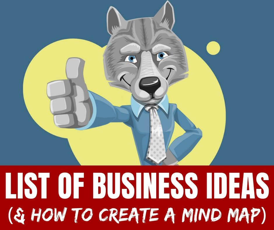 List of Business Ideas + Create a Mind Map