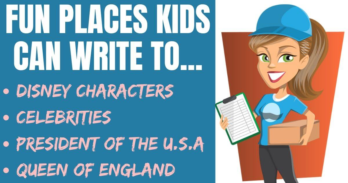 Want to know how to write Letters to Disney Characters, Santa, the President, the Queen, U.S. Military or many other fun places for kids to send mail to?