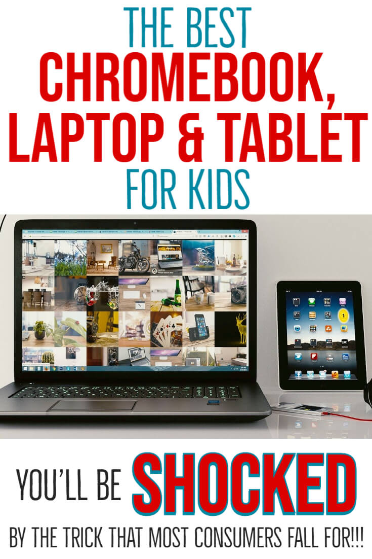 Best Chromebook, Laptop & Tablet for Kids