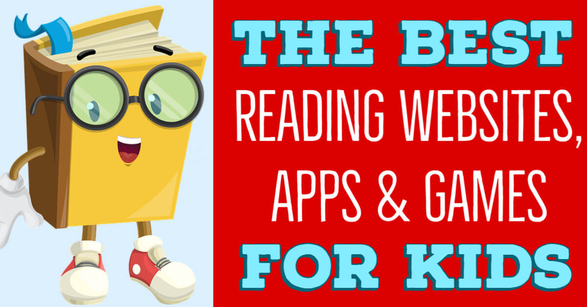 best reading apps websites and games for kids