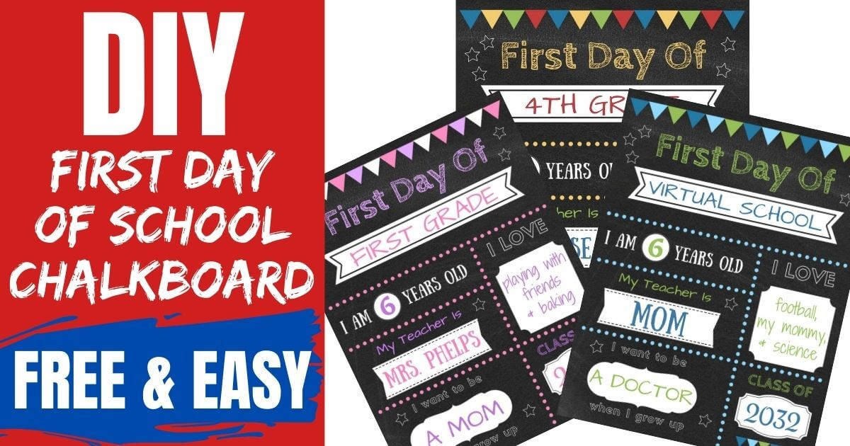 DIY first day of school chalkboard printable editable