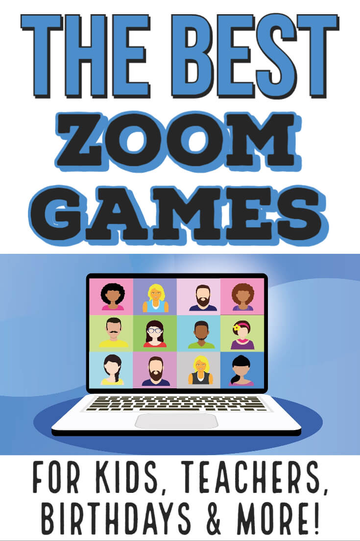 fun games to play on zoom for students teachers and birthday parties